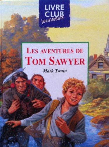 9782508009167: LIVRE LES AVENTURES DE TOM SAWYER