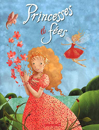 Princesses Et Fees (French Edition): Gloahec Le