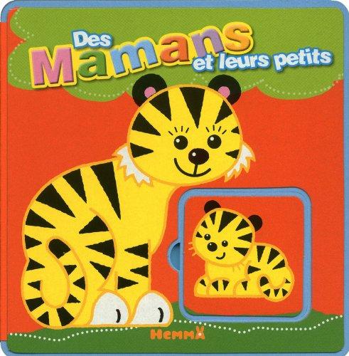 9782508010712: DES MAMANS ET LEURS PETITS