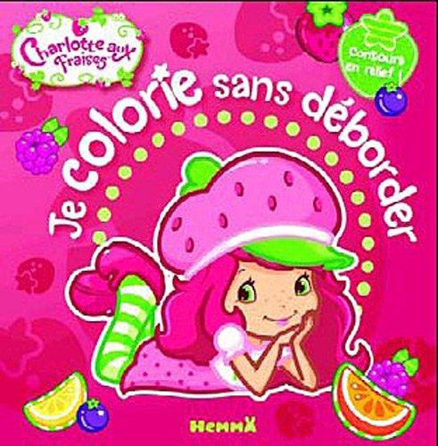 9782508010804: Je colorie sans déborder (French Edition)