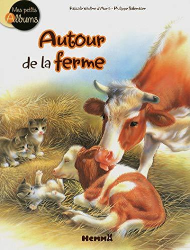 9782508011146: Autour de La Ferme Mes Pts Alb (English and French Edition)
