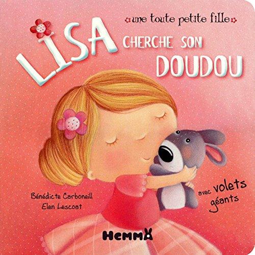 9782508011351: Une toute petite fille - Lisa cherche son doudou