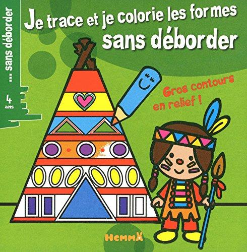 9782508013119: Je trace et je colorie les formes sans déborder (French Edition)