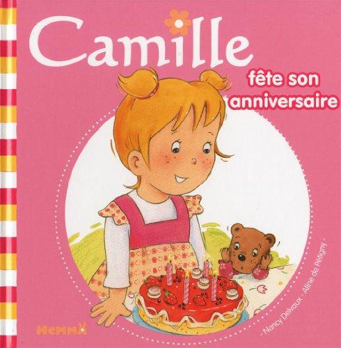 9782508016585: Camille fête son anniversaire