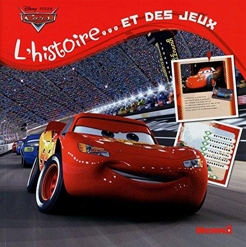 9782508016882: Cars, l'histoire ... Et des jeux (French Edition)