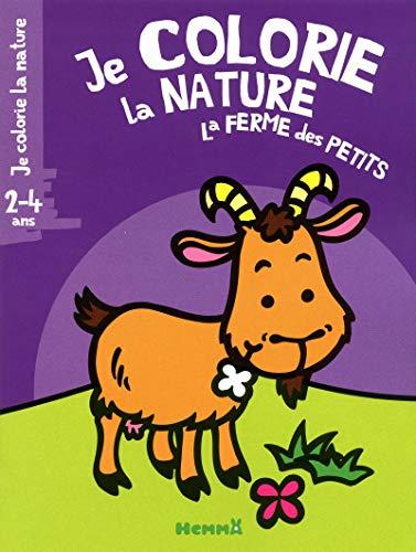 9782508019821: JE COLORIE LA NATURE LA FERME DES PETITS 2-4 ANS (BIQUETTE)