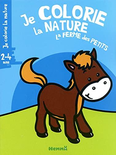 9782508019838: JE COLORIE LA NATURE LA FERME DES PETITS 2-4 ANS (CHEVAL)