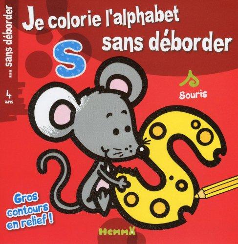 9782508020209: JE COLORIE L'ALPHABET SANS DEBORDER