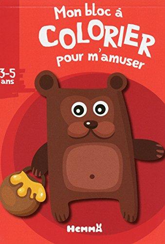 9782508020643: MON BLOC A COLORIER POUR M'AMUSER (3-5 ANS) (OURS)