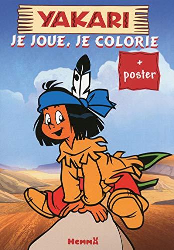9782508021060: YAKARI JE JOUE, JE COLORIE + POSTER