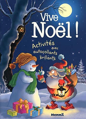 VIVE NOEL! (ACTIVITES+ AUTOCOLLANTS BRILLANTS): CRISMER L.