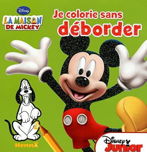 9782508022968: LA MAISON DE MICKEY JE COLORIE SANS DEBORDER