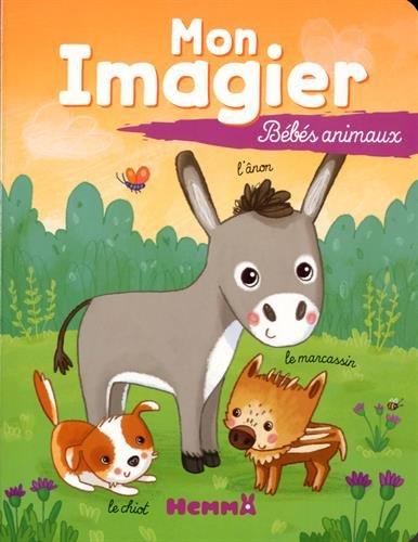 9782508024399: Mon imagier bebes animaux