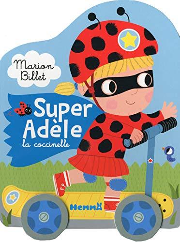 9782508027574: Super Adèle la coccinelle