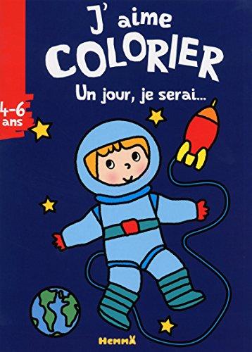 Un jour, je serai. (astronaute): Gr�goire, Marie-H�l�ne