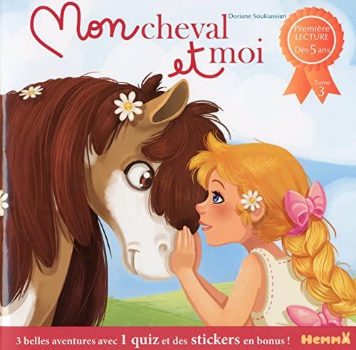 9782508029240: Mon cheval et moi - Tome 3
