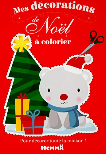 Mes décorations de Noël à colorier: Sojic, Stéphanie