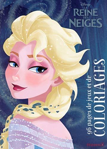 9782508030833: La reine des neiges : 96 pages de jeux et de coloriages (Disney - La reine des neiges)