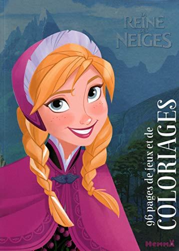 9782508030840: La reine des neiges : 96 pages de jeux et de coloriages (Disney - La reine des neiges)