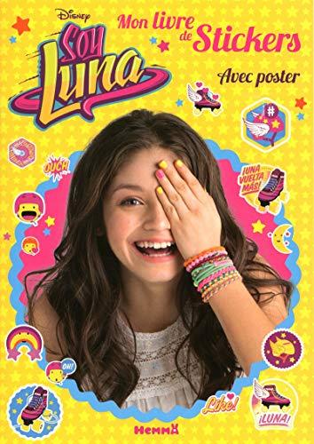 9782508033360 Soy Luna Mon Livre De Stickers Avec Poster