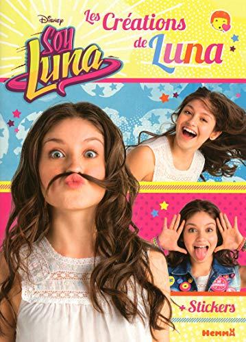 9782508033377: Disney Soy Luna - Les créations de Luna