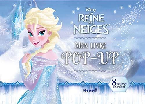 9782508041662: Disney La Reine des Neiges - Mon livre pop-up