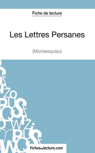 Les Lettres Persanes de Montesquieu (Fiche de: Yann Dalle