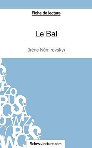 9782511029145: Le Bal d'Irène Némirovsky (Fiche de lecture): Analyse Complète De L'oeuvre