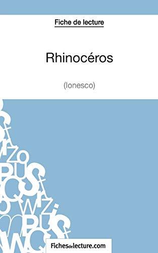 9782511029350: Rhinocéros d'Ionesco (Fiche de lecture): Analyse Complète De L'oeuvre (French Edition)