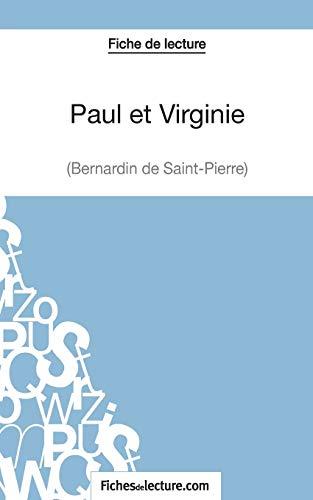 9782511029824: Paul et Virginie de Bernardin de Saint-Pierre (Fiche de lecture): Analyse Complète De L'oeuvre