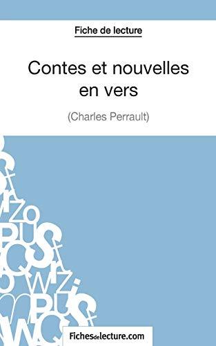 9782511030165: Contes et nouvelles en vers de Charles Perrault (Fiche de lecture): Analyse Complète De L'oeuvre