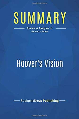 9782511042854: Summary: Hoover's Vision: Review and Analysis of Hoover's Book