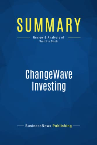 9782512003502: Summary: ChangeWave Investing: Review and Analysis of Smith's Book