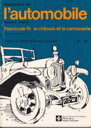 Vocabulaire de l 39 automobile francais anglais fascicule - Dictionnaire de l office de la langue francaise ...