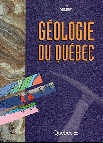 Geologie du Quebec (MM) (French Edition): n/a