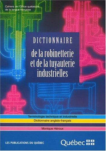 Dictionnaire De La Robinetterie Et De La