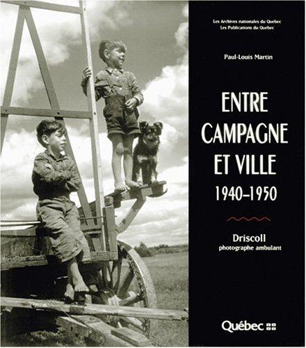 Entre Campagne Et Ville: 1940-1950