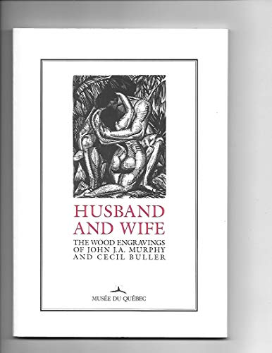 9782551173075: Husband and Wife : The Wood Engravings of John J. A. Murphy and Cecil Buller