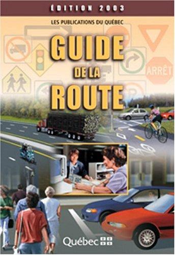 Guide de la route ?dition 2003: n/a