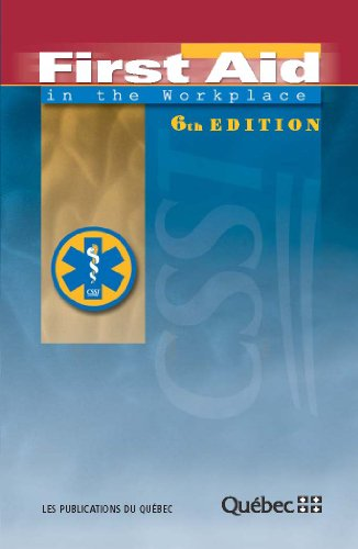 9782551198085: First Aid in the Workplace - 6th Edition (First Ai
