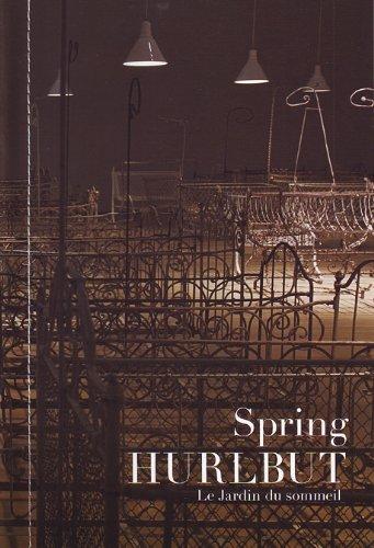 Spring Hurlbut: Le jardin du sommeil (English/French edition): Josee Belisle