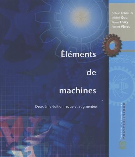 l?ments de machines: Gilbert Drouin, Michel