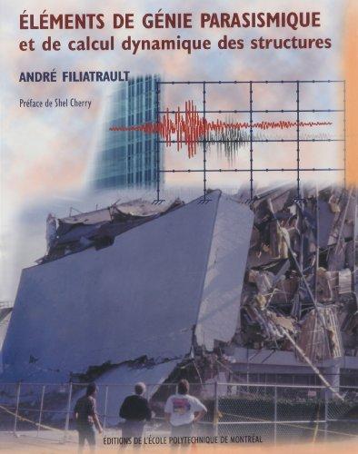 ELEMENTS DE GENIE PARASISMIQUE ET DE CALCUL: André Filiatrault