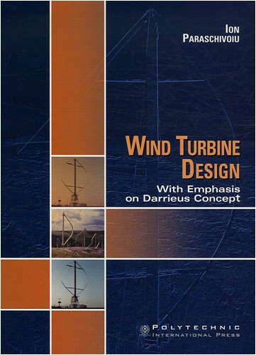9782553009310: Wind Turbine Design: With Emphasis on Darrieus Concept