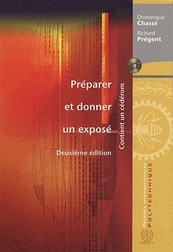 PREPARER ET DONNER UN EXPOSE + CD: CHASSE PREGENT 2E ED