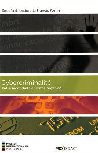9782553016479: Cybercriminalite : Entre Inconduite et Crime Organise
