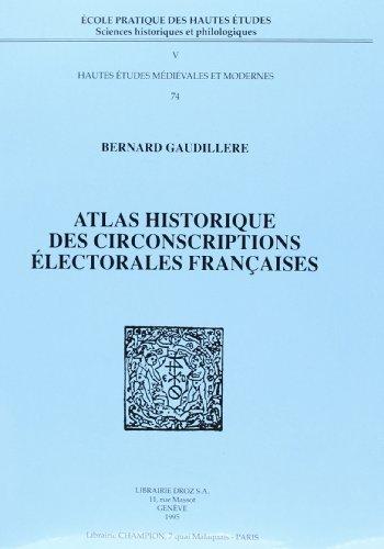 9782600000659: Atlas historique des circonscriptions �lectorales fran�aises