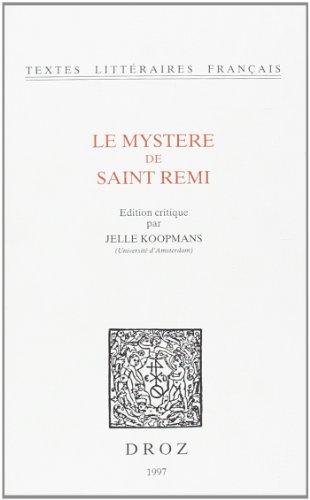 Le Mystère de Saint Remi.: KOOPMANS (Jelle) [ed.]