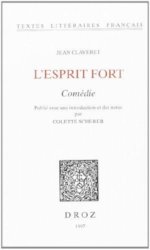 L'Esprit fort : comédie: Claveret, Jean