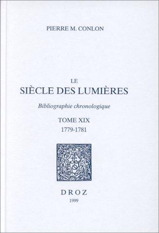 LE SIECLE DES LUMIERES. BIBLIOGRAPHIE CHRONOLOGIQUE. T.: Pierre M. Conlon